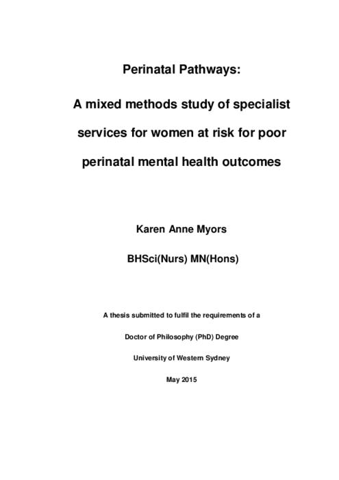 Perinatal Pathways A Mixed Methods Study Of Specialist Services For Women At Risk For Poor Perinatal Mental Health Outcomes Western Sydney University Researchdirect