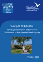 """""""Not just all houses"""" : homebuyer preferences and developer contributions in new release areas in Sydney"""