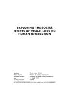 Exploring the social effects of visual loss on human interaction