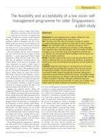 The feasibility and acceptability of a low vision self-management programme for older Singaporeans : a pilot study