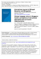 Chinese language reform in Singapore : teacher perceptions of instructional approaches and curriculum implementation