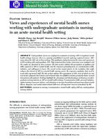 Views and experiences of mental health nurses working with undergraduate assistants in nursing in an acute mental health setting