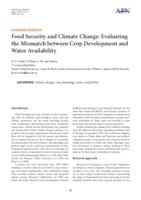 Food security and climate change : evaluating mismatch between crop development and water availability