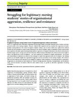 Struggling for legitimacy : nursing students' stories of organisational aggression, resilience and resistance