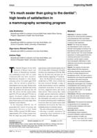 """It's much easier than going to the dentist"" : high levels of satisfaction in a mammography screening program"