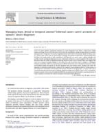 Managing hope, denial or temporal anomie? : informal cancer carers' accounts of spouses' cancer diagnoses