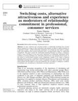 Switching costs, alternative attractiveness and experience as moderators of relationship commitment in professional, consumer services