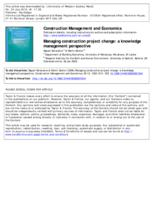 Managing construction project change : a knowledge management perspective