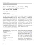 Effects of single-sex schooling in the final years of high school : a comparison of Analysis of Covariance and Propensity Score Matching