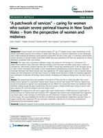 """A patchwork of services"" : caring for women who sustain severe perineal trauma in New South Wales from the perspective of women and midwives"