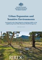 Urban Expansion and Sensitive Environments: Assessing the Role of Agri-industries as Landscape Buffers to the Neighbouring Greater Blue Mountains World Heritage Area