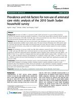 Prevalence and risk factors for non-use of antenatal care visits : analysis of the 2010 South Sudan household survey
