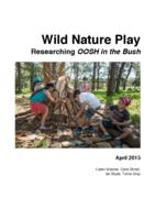 Wild Nature Play: Researching OOSH in the Bush