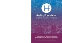 A Resource for Collective Healing for Members of the Stolen Generations: Planning, Implementing and Evaluating Effective Local Responses