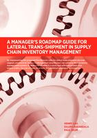 A Manager's Roadmap Guide for Lateral Trans-Shipment in Supply Chain Inventory Management