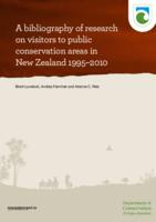 A Bibliography of Research on Visitors to Public Conservation Areas in New Zealand 1995–2010