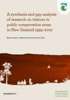 A Synthesis and Gap Analysis of Research on Visitors to Public Conservation Areas in New Zealand 1995–2010