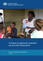 A Window of Opportunity: Australian Aid and Child Undernutrition