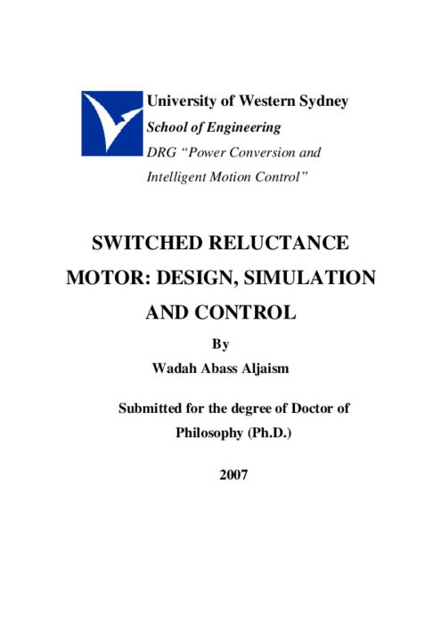 thesis on switched reluctance motor And measurement errors was made in the thesis as well the principal personal   35 calculation of switched reluctance motor drive losses 55 351 copper.