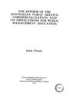 The reform of the Australian Public Service : commercialisation and its implications for public management education