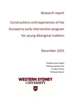 Constructions and experiences of the Gunawirra early intervention program for young Aboriginal mothers