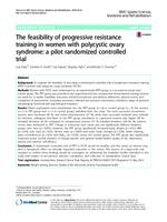 The feasibility of progressive resistance training in women with polycystic ovary syndrome : a pilot randomized controlled trial