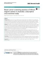 Breast cancer screening practices of African migrant women in Australia : a descriptive cross-sectional study
